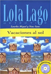 Lola Lago Detective - Vacaciones Al Sol Con CD