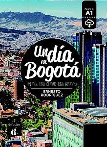 Un Día En Bogotá
