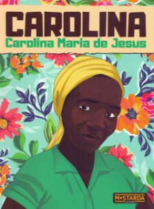 Carolina – Carolina Maria de Jesus