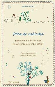 Terra de Cabinha: Pequeno Inventário da Vida de Meninos e Meninas do Sertão