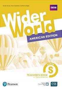 Wider World Starter - American Edition - Teacher'S Book With Digital Resources