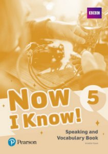 Now I Know! 5 - Speaking And Vocabulary Book
