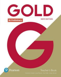 Gold B1 - Preliminary - Teacher'S Book