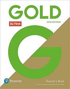 Gold B2 - First - Teacher'S Book