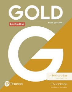 Gold B1+ - Pre-First - Coursebook With Myenglishlab Access Code Inside