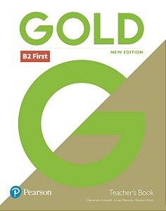 Gold B2 First - Teacher'S Book