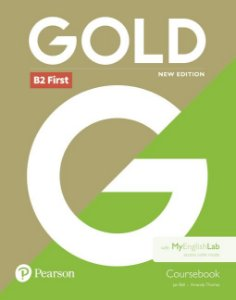 Gold B2 First - Coursebook With Myenglishlab