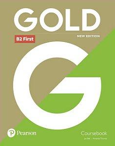 Gold B2 First - Coursebook