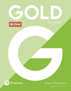Gold B2 First - Exam Maximiser Without Key