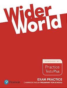 Wider World - Exam Practice - Cambridge English - Preliminary For Schools