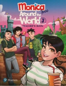 Monica Teen - Around The World 3 - Teacher's Book Pack
