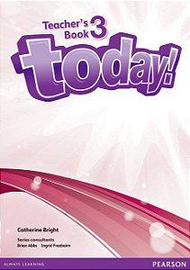 Today! 3 - Teacher'S Book + Etext