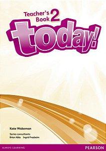 Today! 2 - Teacher'S Book + Etext