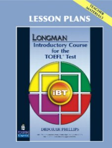 Longman Introductory Course For The Toefl Test - Lesson Plans - Teacher Materials