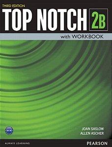 Top Notch 2B - With Workbook