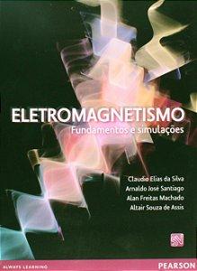 Eletromagnetismo - Fundamentos E Simulações