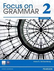 Focus On Grammar 2 - Student Book And Workbook