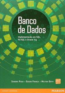 Banco De Dados - Implementação Em Sql, Pl/Sql E Oracle 11G