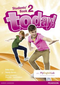 Today! 2 - Students' Book With Myenglishlab Pack