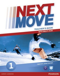 Next Move 1 - Teacher'S Book With Multi-Rom Pack