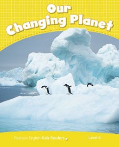 Our Changing Planet - Level 6