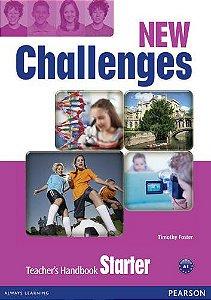 New Challenges - Teacher'S Handbook - Starter