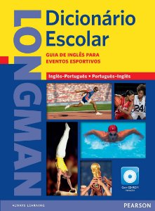 Longman Dicionário Escolar - Guia De Inglês Para Eventos Esportivos - Inglês/Português - Português/Inglês