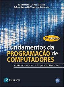 Fundamentos Da Programação De Computadores - Algoritmos, Pascal, C/C++ (Padrão Ansi) E Java