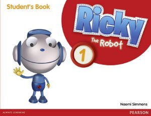 Ricky The Robot 1 - Student'S Book