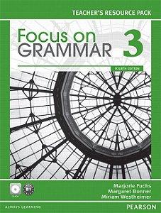 Focus On Grammar 3 - Teacher'S Resource Pack