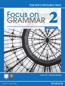 Focus On Grammar 2 - Teacher'S Resource Pack