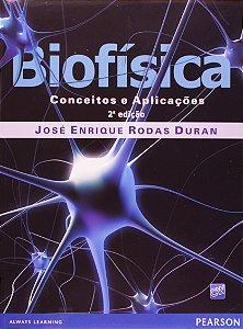 Biofísica - Conceitos E Aplicações