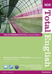New Total English - Pre-Intermediate - Flexi Course Book 2 - Students' Book And Workbook With Activebook