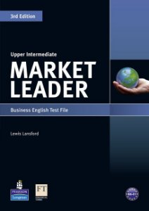 Market Leader - Upper Intermediate - Business English Test File