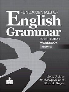 Fundamentals Of English Grammar - Workbook - Volume A - With Answer Key