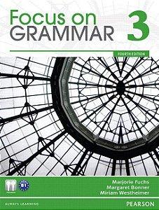 Focus On Grammar 3 - Student Book And Workbook