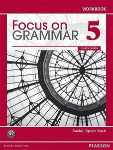 Focus On Grammar 5 - Workbook