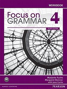 Focus On Grammar 4 - Workbook