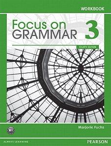 Focus On Grammar 3 - Workbook