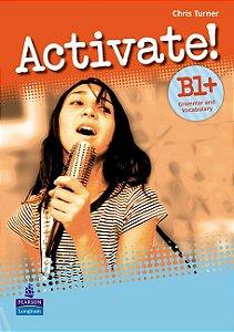 Activate! B1+ - Grammar And Vocabulary