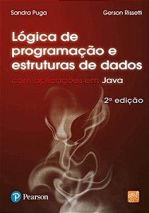 Lógica De Programação E Estrutura De Dados Com Aplicações Em Java