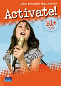 Activate! B1+ - Workbook With Key
