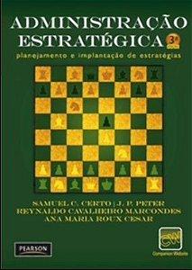 Administração Estratégica - Planejamento E Implantação De Estratégias
