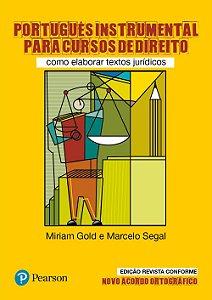 Português Instrumental Para Cursos De Direito - Como Elaborar Textos Jurídicos