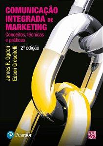 Comunicação Integrada De Marketing - Conceitos, Técnicas E Práticas