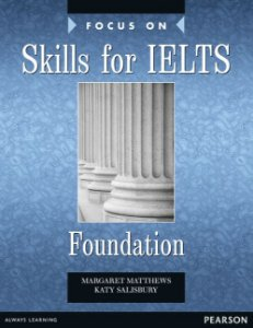 Focus On Skills For Ielts Foundation B1