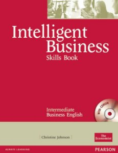 Intelligent Business - Skills Book - Intermediate Business English