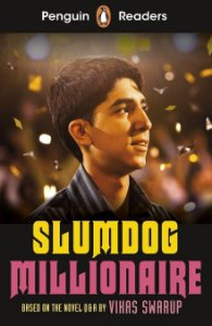 Slumdog Millionaire - Penguin Readers - Level 6