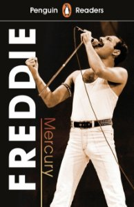 Freddie Mercury - Penguin Readers - Level 5