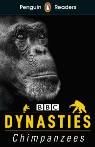 Dynasties: Chimpanzees - Penguin Readers - Level 3